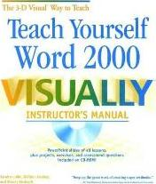 Teach Yourself Word 2000 Visually Instructor's Man Ual