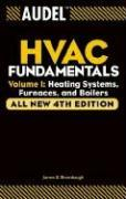 Audel HVAC Fundamentals: Heating Systems, Furnaces and Boilers v. 1