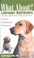 What About Labrador Retrievers