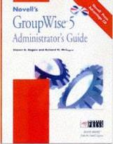 Novell's GroupWise 5 Administrator's Guide