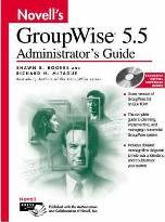 Novell's GroupWise 5.5 Administrator's Guide