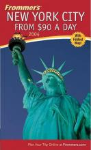Frommer's New York City from $90 a Day 2004