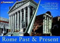 Frommer's Rome Past and Present