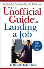 The Unofficial Guide to Landing a Job