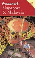 Frommer's Singapore & Malaysia
