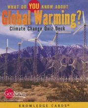 What Do You Know About Global Warming? Climate Change Quiz Deck K324