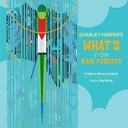 Charley Harper's What's in the Rain Forest? A235