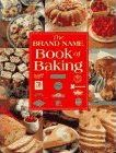 The Brand Name Book of Baking