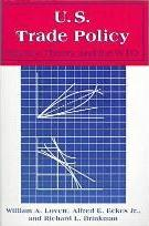United States Trade Policy: History, Theory and the WTO