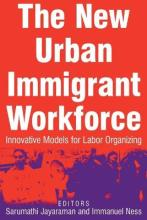 The New Urban Immigrant Workforce