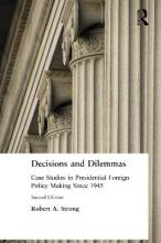 Decisions and Dilemmas