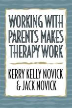 Working with Parents Makes Therapy Work