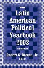Latin American Political Yearbook 2002