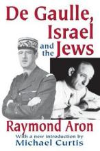 De Gaulle, Israel and the Jews