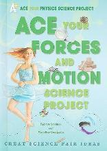 Ace Your Forces and Motion Science Project