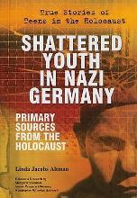 Shattered Youth in Nazi Germany