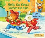 Molly the Great Misses the Bus