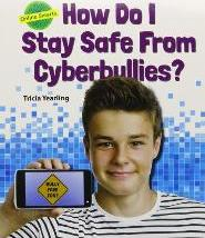 How Do I Stay Safe from Cyberbullies? ( Online Smarts )