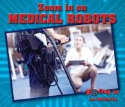 Zoom in on Medical Robots
