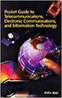 Pocket Guide to Telecommunications, Electronic Communications and Information Technology