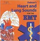 Heart and Lung Sounds for the EMT