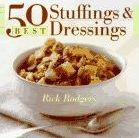 50 Best Stuffings and Dressings