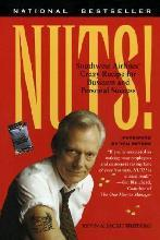 Nuts!: Southwest Airline's Crazy Recipe for Business and Personal Success
