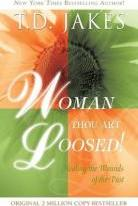 Woman Thou Art Loosed Revised