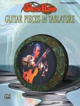 Steve Howe: Guitar Pieces in Tablature