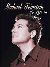 Michael Feinstein -- My Life in Song