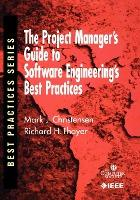 The Project Manager's Guide to Software Engineering's Best Practices
