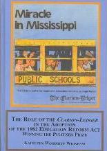 The Role of the Clarion-Ledger in the Adoption of the 1982 Education Reform Act