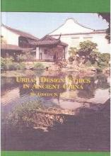 Urban Design Ethics in Ancient China