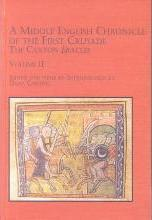 A Middle English Chronicle of the First Crusade: v. 2