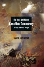 The Once and Future Canadian Democracy