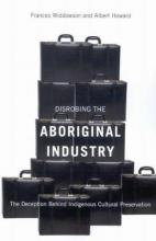 Disrobing the Aboriginal Industry