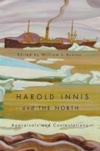 Harold Innis and the North