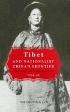 Tibet and Nationalist China's Frontier