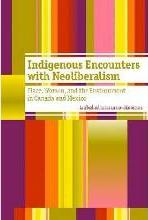 Indigenous Encounters with Neoliberalism