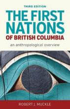 The First Nations of British Columbia, Third Edition