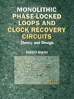 Monolithic Phase-locked Loops and Clock Recovery Circuits