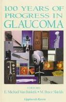 100 Years of Progress in Glaucoma