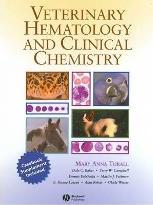 Veterinary Hematology and Clinical Chemistry: Text and Clinical Case Presentations Set