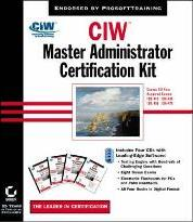 "CIW: ""CIW - Foundations Study Guide"", ""CIW - Server Administration Study Guide"", ""CIW - Internetworking Professional Study Guide"", ""CIW - Security Professional Study Guide"", Exams 1D0-410, 1D0-450, 1D0-460, 1D0-470"
