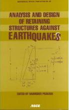 Analysis and Design of Retaining Structures Against Earthquakes