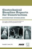 Geotechnical Baseline Reports for Construction