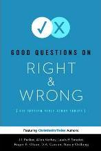 Good Questions on Right & Wrong