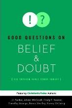 Good Questions on Belief & Doubt