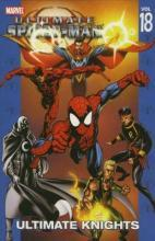 Ultimate Spider-Man: Ultimate Knights Vol. 18