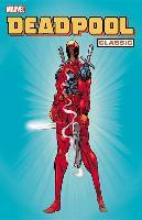 Deadpool Classic: Vol. 1